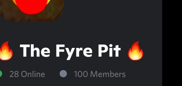 The Fyre Pit has reached 100 members!