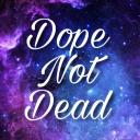 Dope not Dead Small Banner