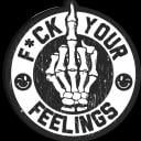 Fuck your Feelings 18+ Small Banner