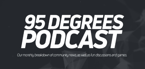Check out the 95 Degrees Podcast!